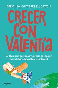 Crecer Con Valentia - Cristina Gutierrez Leston