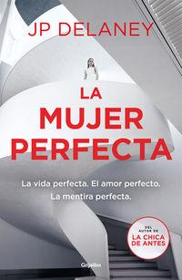 La mujer perfecta - J. P. Delaney