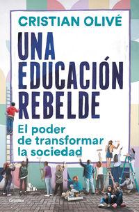 EDUCACION REBELDE, UNA