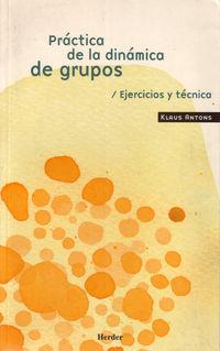 PRACTICA DE LA DINAMICA DE GRUPOS - EJERCICIOS Y TECNICA