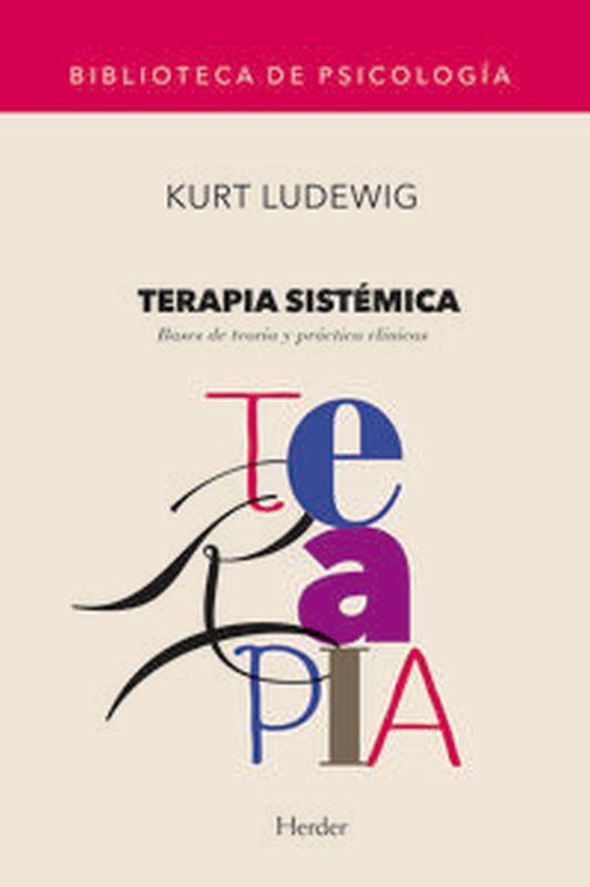 TERAPIA SISTEMICA - BASES DE TEORIA Y PRACTICA CLINICAS