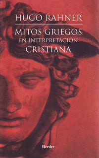MITOS GRIEGOS EN INTERPRETACION CRISTIANA