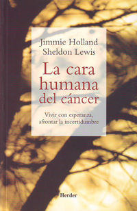 CARA HUMANA DEL CANCER, LA