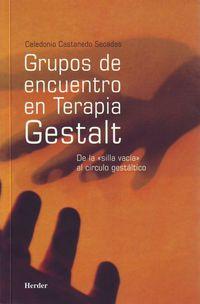 GRUPOS DE ENCUENTRO EN TERAPIA GESTALT