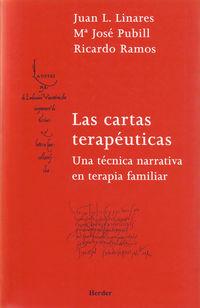 CARTAS TERAPEUTICAS, LAS - UNA TECNICA NARRATIVA EN TERAPIA FAMILIAR
