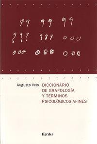 Dicc. De Grafologia Y Terminos Psicologicos Afines - Augusto Vels