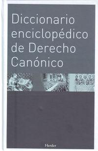 Dicc. Enciclopedico De Derecho Canonico - Aa. Vv.