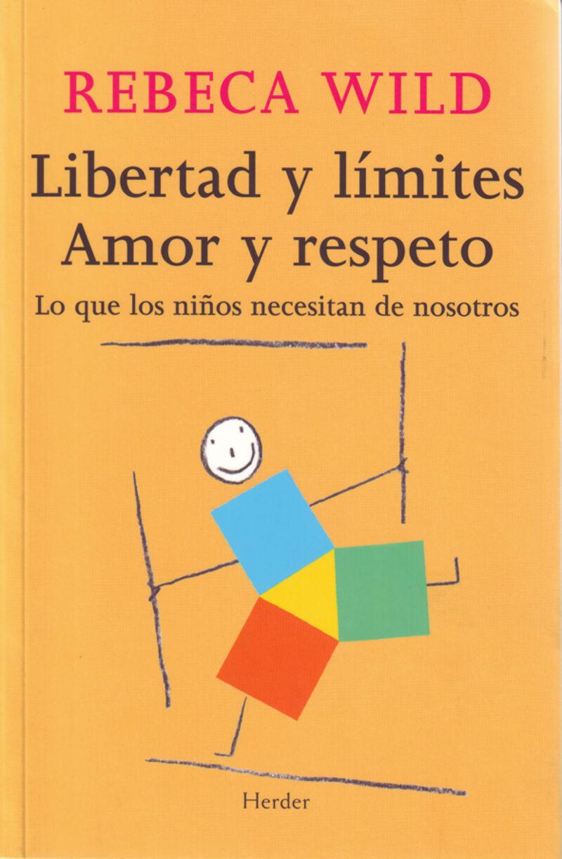 LIBERTAD Y LIMITES - AMOR Y RESPETO