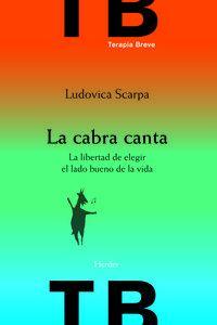 CABRA CANTA, LA - LA LIBERTAD DE ELEGIR EL LADO BUENO DE LA VIDA