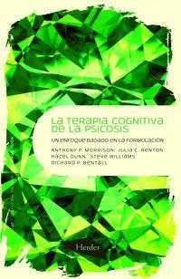 TERAPIA COGNITIVA DE LA PSICOSIS, LA