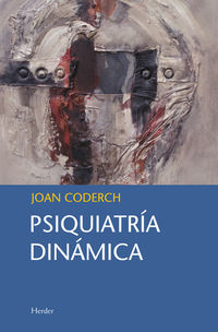 Psiquiatria Dinamica - Joan Coderch