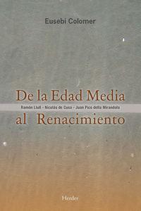 DE LA EDAD MEDIA AL RENACIMIENTO