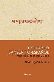 DICCIONARIO SANSCRITO-ESPAÑOL - MITOLOGIA, FILOSOFIA Y YOGA