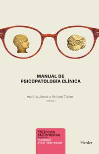 Manual De Psicopatologia Clinica (2015) - Toni Talarn / Adolfo Jarne