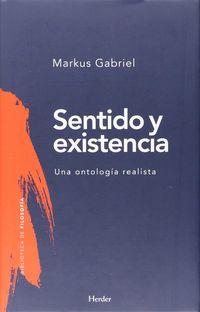 SENTIDO Y EXISTENCIA - UNA ONTOLOGIA REALISTA