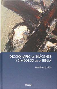 DICCIONARIO DE IMAGENES Y SIMBOLOS DE LA BIBLIA