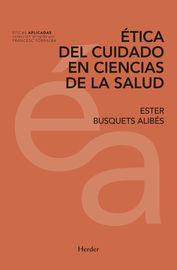 ETICA DEL CUIDADO EN CIENCIAS DE LA SALUD
