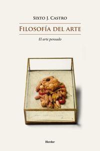 FILOSOFIA DEL ARTE - EL ARTE PENSANDO