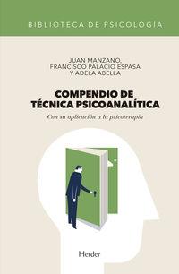 Compendio De Tecnica Psicoanalitica - Con Su Aplicacion A La Psicoterapia - Juan Manzano / Francisco Palacio Espasa / Adela Abella