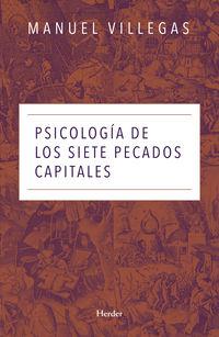 La psicologia de los siete pecados capitales - Manuel Villegas