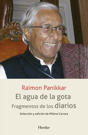 Agua De La Gota, El - Fragmentos De Los Diarios - Raimon Panikkar