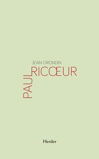 Paul Ricoeur - Jean Grondin