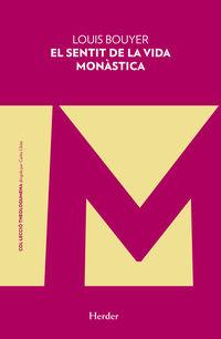SENTIT DE LA VIDA MONASTICA, EL (CAT)