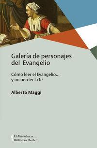GALERIA DE PERSONAJES DEL EVANGELIO - COMO LEER EL EVANGELIO. .. Y NO PERDER LA FE