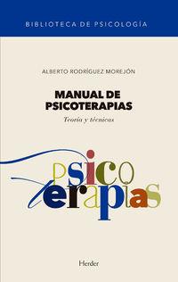 Manual De Psicoterapias - Teoria Y Tenicas - Alberto Rodriguez Morejon