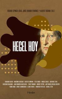 HEGEL HOY - UNA FILOSOFIA PARA LOS TIEMPOS DEL OTRO