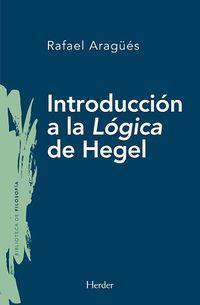INTRODUCCION A LA LOGICA DE HEGEL