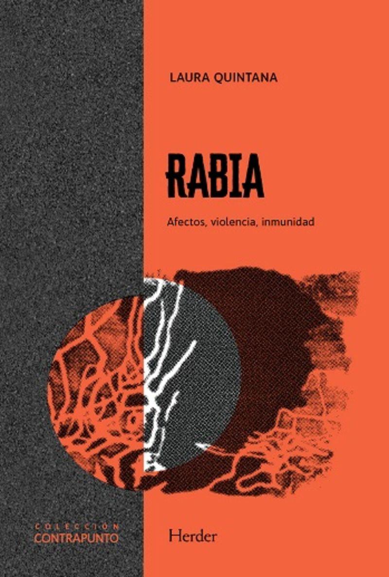 RABIA - AFECTOS, VIOLENCIA, INMUNIDAD