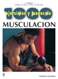 Musculacion - 1000 Ejercicios Y Juegos - Aa. Vv.