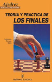 AJEDREZ - TEORIA Y PRACTICA DE LOS FINALES