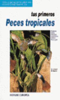 PRIMEROS PECES TROPICALES, TUS
