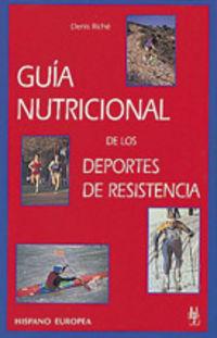 Guia Nutricional De Los Deportes De Resistencia - Denis Riche
