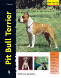 PIT BULL TERRIER (SERIE EXCELLENCE)