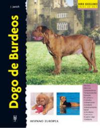 DOGO DE BURDEOS (SERIE EXCELLENCE)