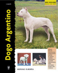 DOGO ARGENTINO (SERIE EXCELLENCE)
