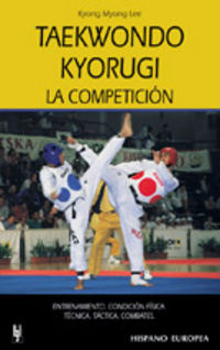 TAEKWONDO KYORUGI - LA COMPETICION