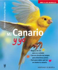 MI CANARIO Y YO