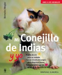 MI CONEJILLO DE INDIAS Y YO