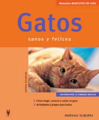 GATOS - SANOS Y FELICES