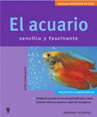ACUARIO, EL - SENCILLO Y FASCINANTE