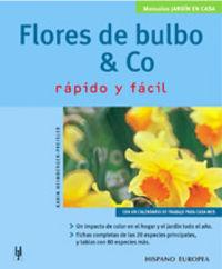 FLORES DE BULBO & CO - RAPIDO Y FACIL