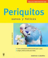 PERIQUITOS - SANOS Y FELICES