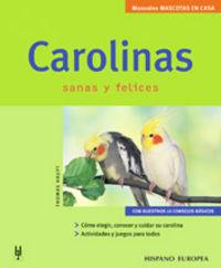 CAROLINAS - SANAS Y FELICES