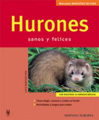 HURONES - SANOS Y FELICES