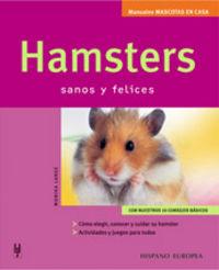 HAMSTERS - SANOS Y FELICES
