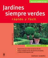 JARDINES SIEMPRE VERDES - RAPIDO Y FACIL